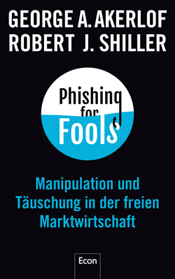 VS_9783430202060-Akerlof-Shiller-Phishing-for-Fools_U1.indd